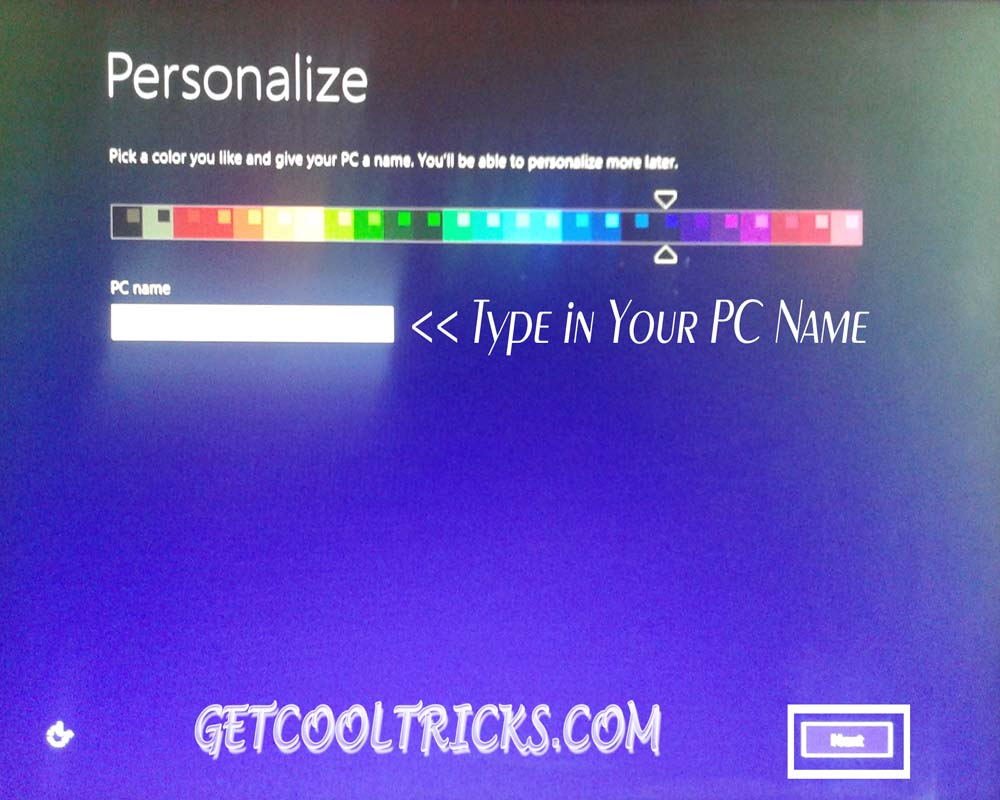 Step 8 - Type in your computer name.