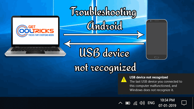 Troubleshooting - Android USB device not recognized - Get Cool Tricks
