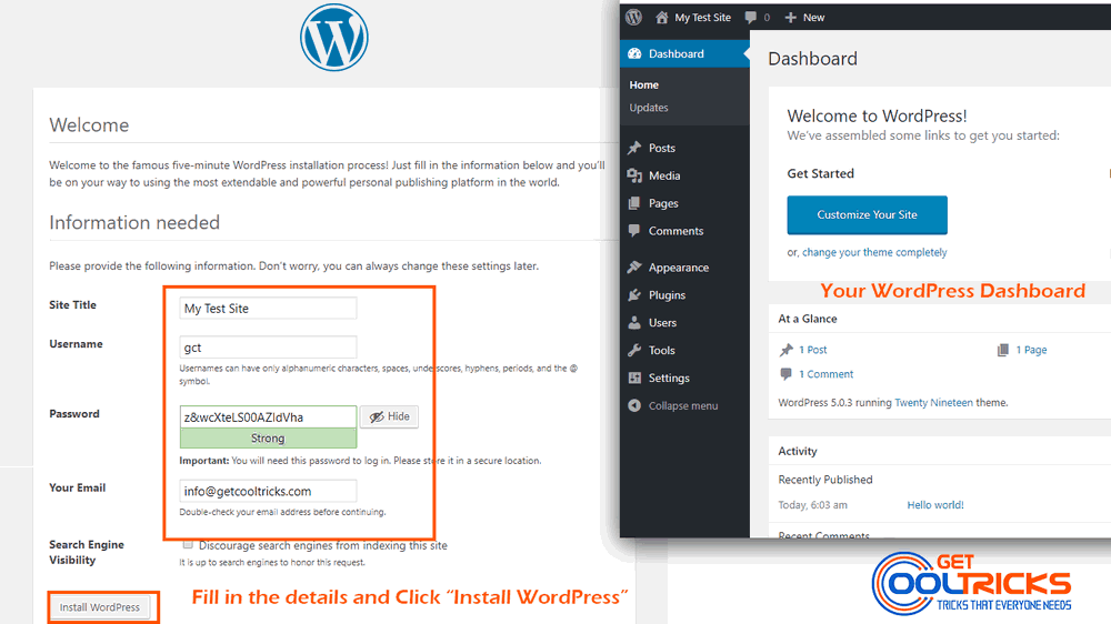Enter Site Title, User, Email and you will be taken to the WordPress Dashboard